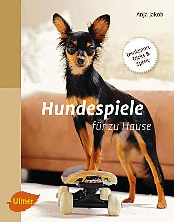 hundespiele f r zu hause ebook jetzt bei. Black Bedroom Furniture Sets. Home Design Ideas