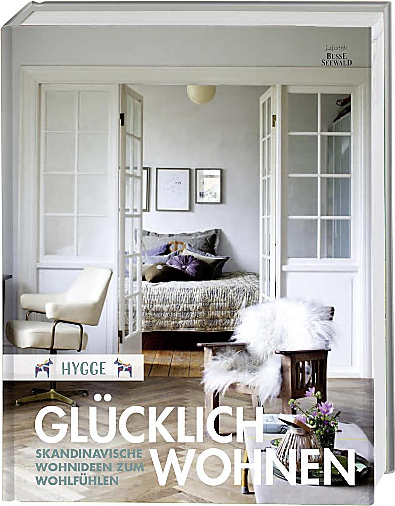 hygge gl cklich wohnen buch portofrei bei bestellen. Black Bedroom Furniture Sets. Home Design Ideas