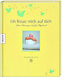 Ich Freue Mich Auf Dich Buch Portofrei Bei