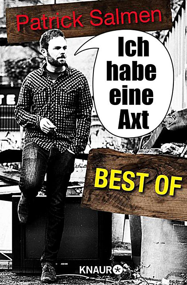 ich habe eine axt best of ebook jetzt bei. Black Bedroom Furniture Sets. Home Design Ideas