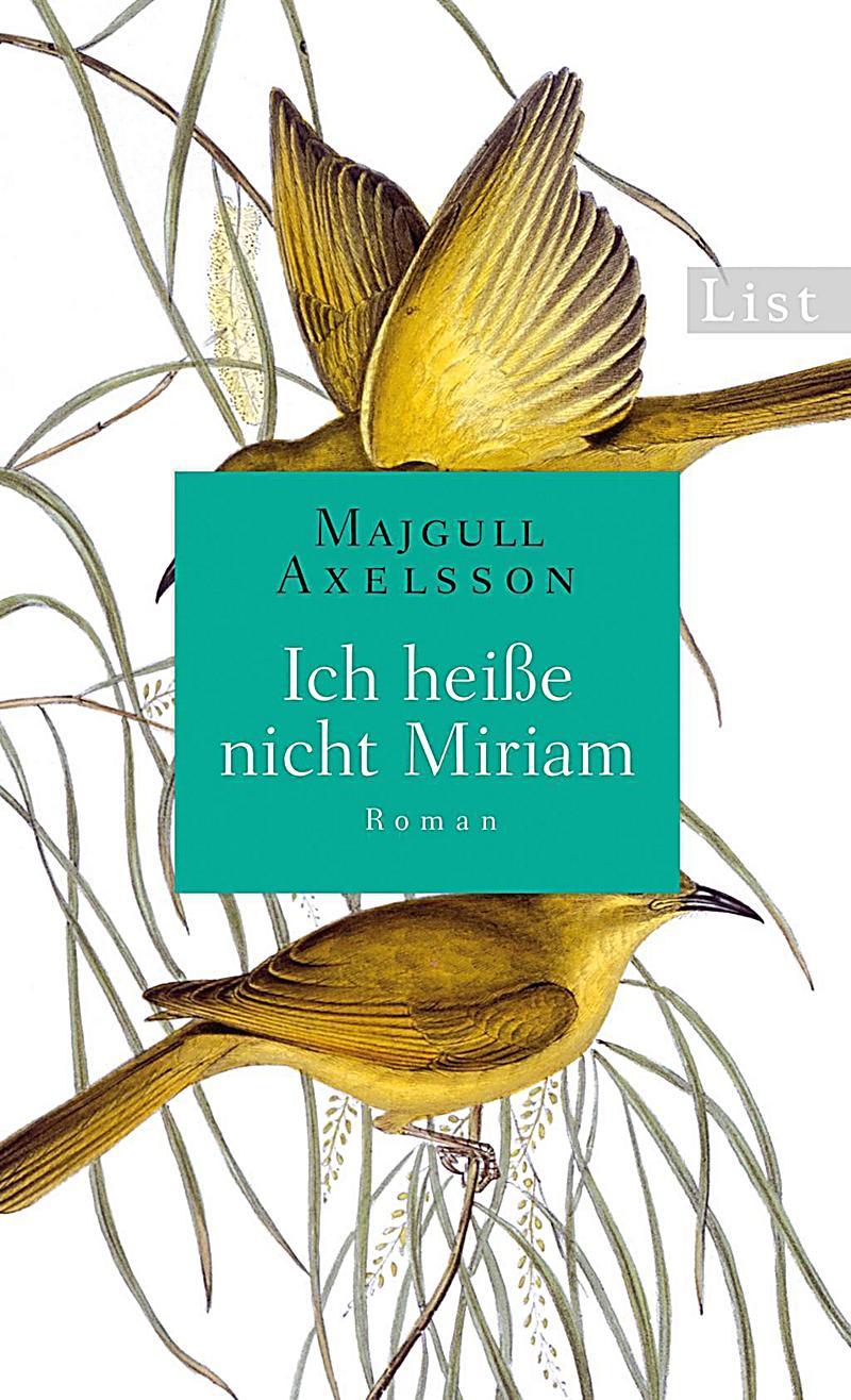 Ich Heisse Nicht Miriam Buch Portofrei Bei