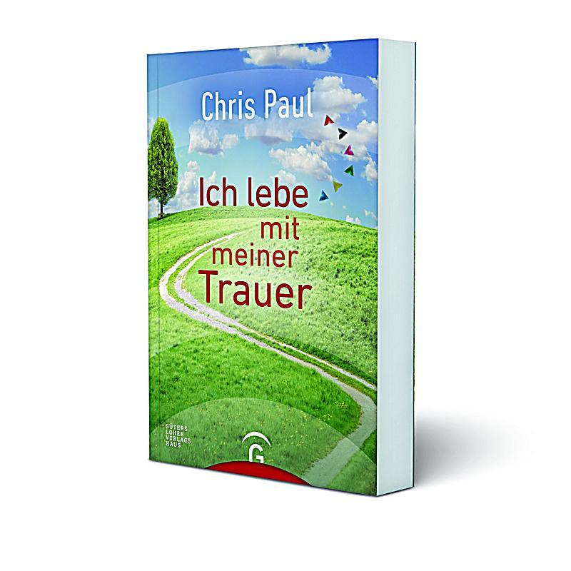 Ich Lebe Mit Meiner Trauer Buch Portofrei Bei