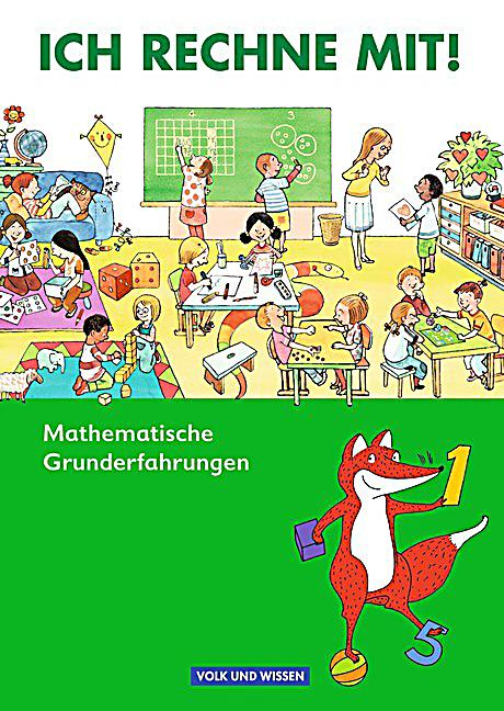 Ich Rechne Mit Mathematische Grunderfahrungen Buch