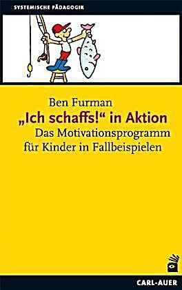 Ich Schaffs In Aktion Buch Von Ben Furman Portofrei