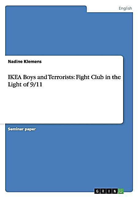 ikea boys and terrorists fight club in the light of 9 11. Black Bedroom Furniture Sets. Home Design Ideas