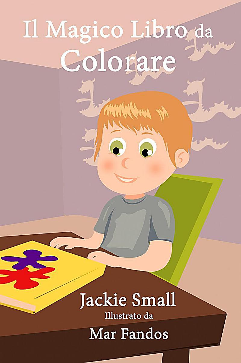 Il magico libro da colorare ebook jetzt bei - Cavaliere libro da colorare ...