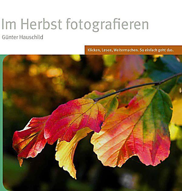 Im Herbst fotografieren ebook jetzt bei Weltbildat als