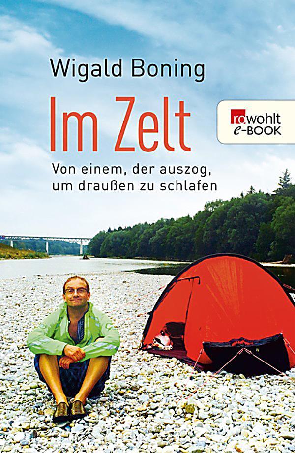 Im Zelt Von Einem Der Auszog Um Draußen Zu Schlafen : Im zelt ebook jetzt bei weltbild als download