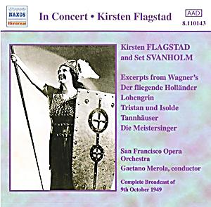 Kirsten Flagstad And Set Svanholm - In Concert. Excepts From Wagner Operas