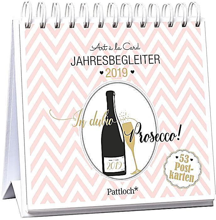 in dubio prosecco 2019 postkartenkalender 2019 kalender bestellen. Black Bedroom Furniture Sets. Home Design Ideas