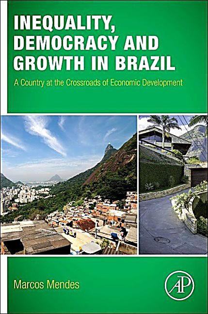 inequality in brazil 2017-11-23 rising income inequality may not be so closely linked to rising working hours after all global inequality: some good news for development economists.