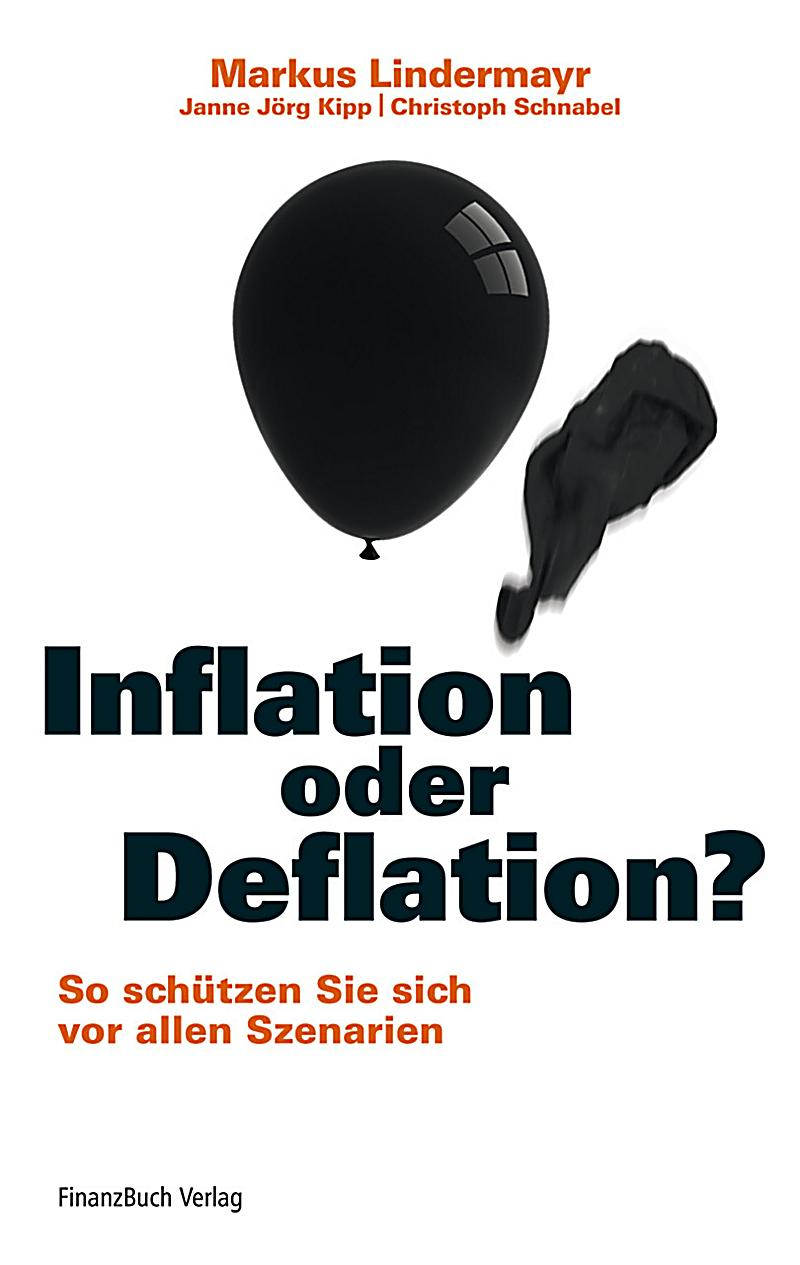 inflation oder deflation buch portofrei bei. Black Bedroom Furniture Sets. Home Design Ideas