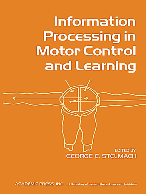 Information Processing In Motor Control And Learning Ebook