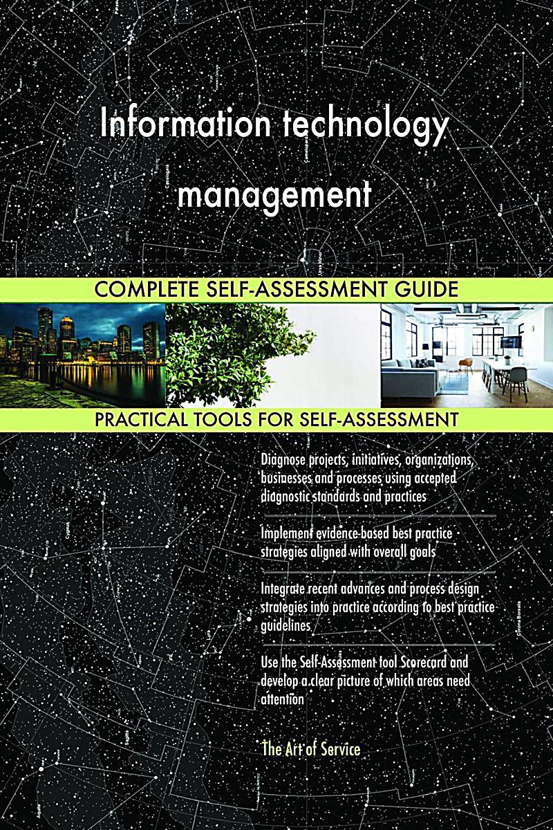 Information Technology Management: Information Technology Management Complete Self-Assessment