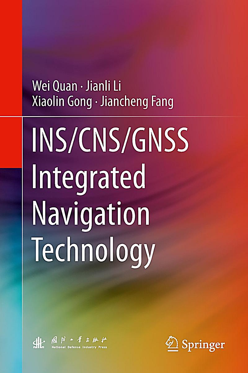 ins cns gnss integrated navigation technology pdf