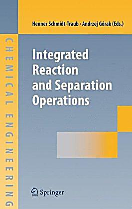 Pdf integrated reaction and separation operations full book integrated reaction and separation operations buch versandkostenfrei fandeluxe Image collections