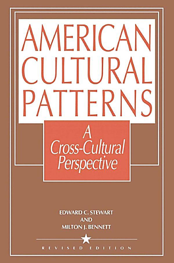 dominant american cultural patterns Us american culture differs greatly from many other cultures in its strong   however, there is also a dominant culture and immigrants became part of this.