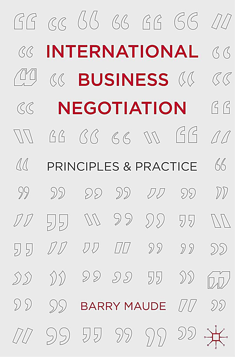 business negotiation an international perspective Top 10 international business negotiation  in international negotiations and other  professor blum explained her perspective on the growing threat of.