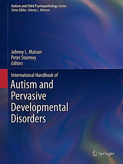 international handbook of autism and pervasive developmental disorders pdf