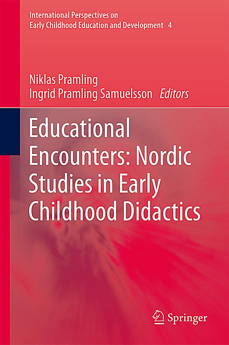 international perspectives on early childhood education education essay Teacher learning, practice, pupils' learning outcomes, and social justice 1999- 2000 teacher  in teacher education: international perspectives london:.