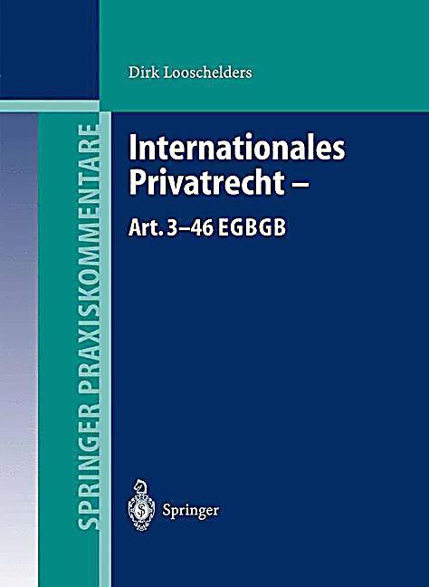 Internationales Privatrecht Art 3 46 Egbgb Buch Portofrei