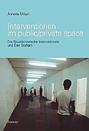 Interventionen Im Public Private Space Buch Portofrei