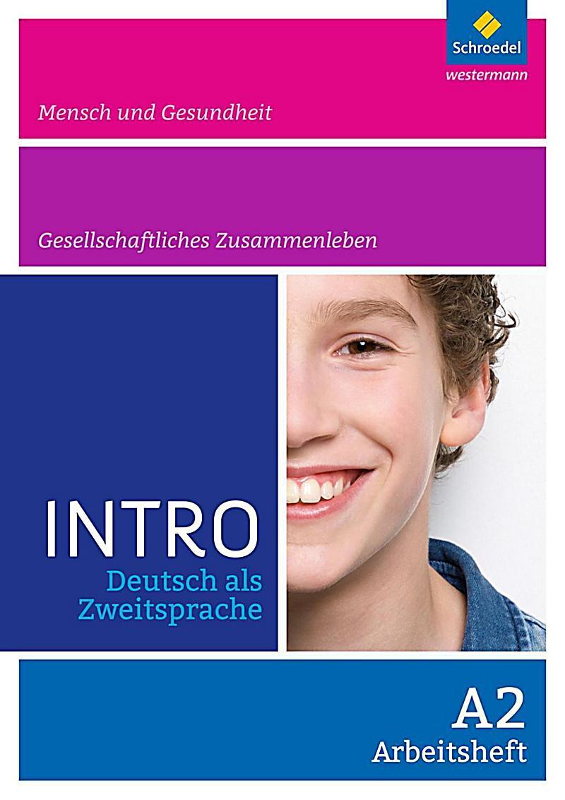 intro deutsch als zweitsprache arbeitsheft a2 mensch und gesundheit gesellschaftliches leben buch. Black Bedroom Furniture Sets. Home Design Ideas