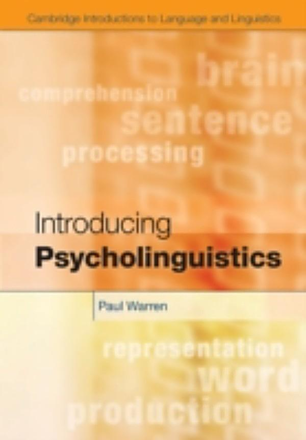 Introducing psycholinguistics - Paul Warren