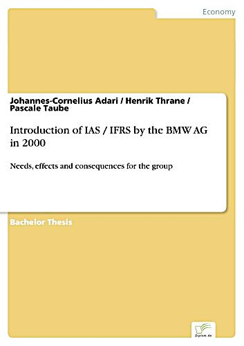 Introduction Of Ias Ifrs By The Bmw Ag In 2000 Ebook Weltbild De