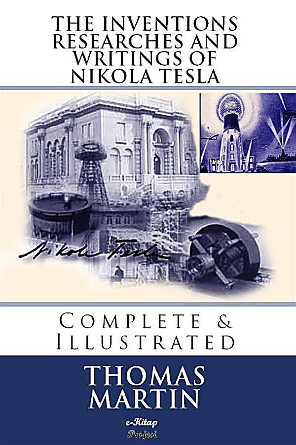 the inventions researches and writings of nikola tesla Nikola tesla was born in croatia in 1856 he died in 1943 about the author publisher: fall river facsimile edition (april 1, 2014) | ebay.