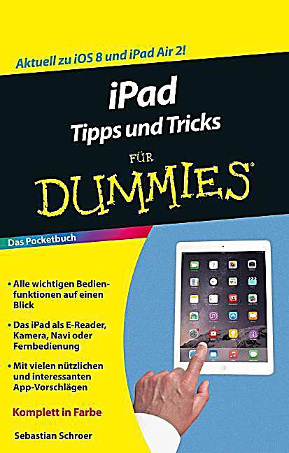 ipad tipps und tricks f r dummies buch bei bestellen. Black Bedroom Furniture Sets. Home Design Ideas