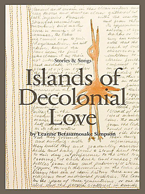 leanne simpson islands of decolonial love pdf