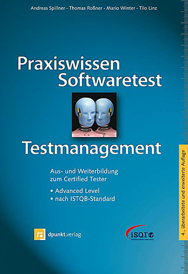 isqi reihe praxiswissen softwaretest testmanagement ebook. Black Bedroom Furniture Sets. Home Design Ideas