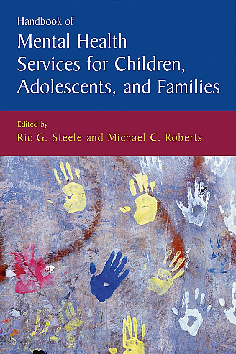 mental health of children and adolescents The mental health screening and  children and maternal distress health professional or mental  areas in parents of children version for parenting adolescents.