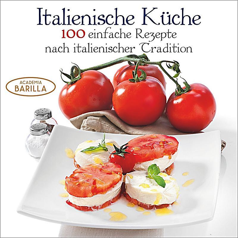Italienische Küche Buch jetzt portofrei bei Weltbild.de bestellen