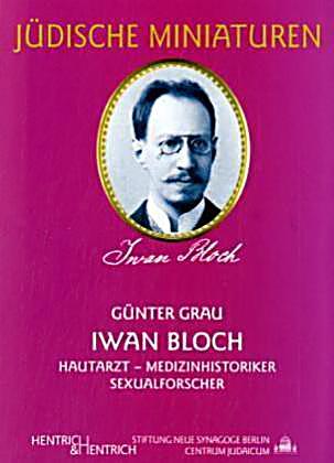 Iwan Bloch Net Worth