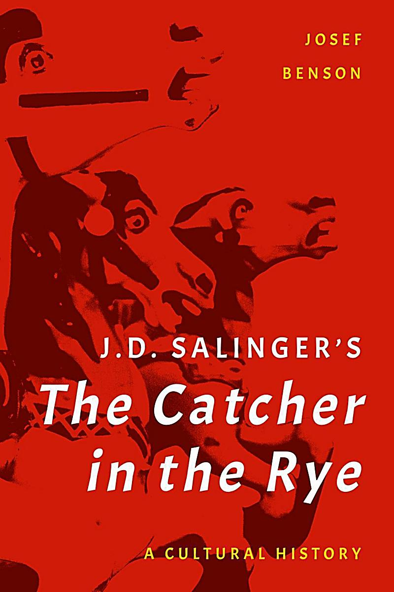 catcher on the rye by j d