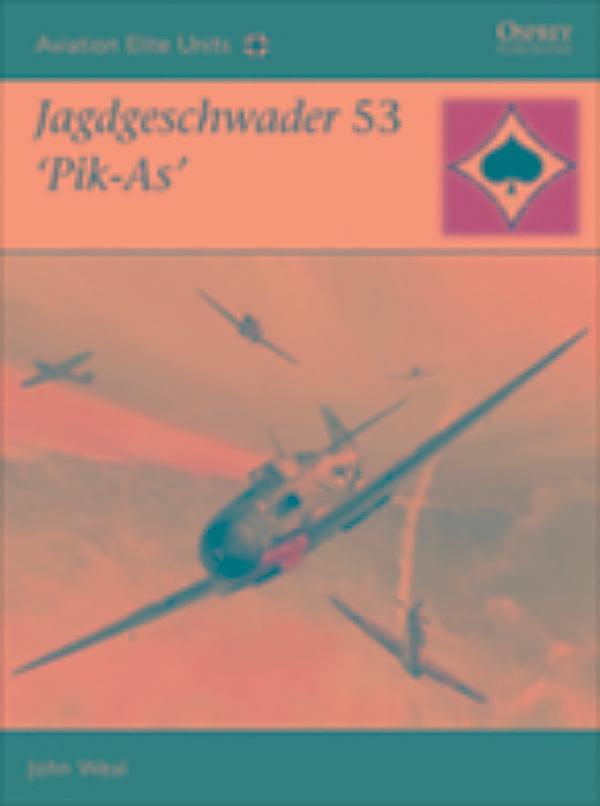 Jagdgeschwader 53 Pik as by John Weal (English) Paperback Book