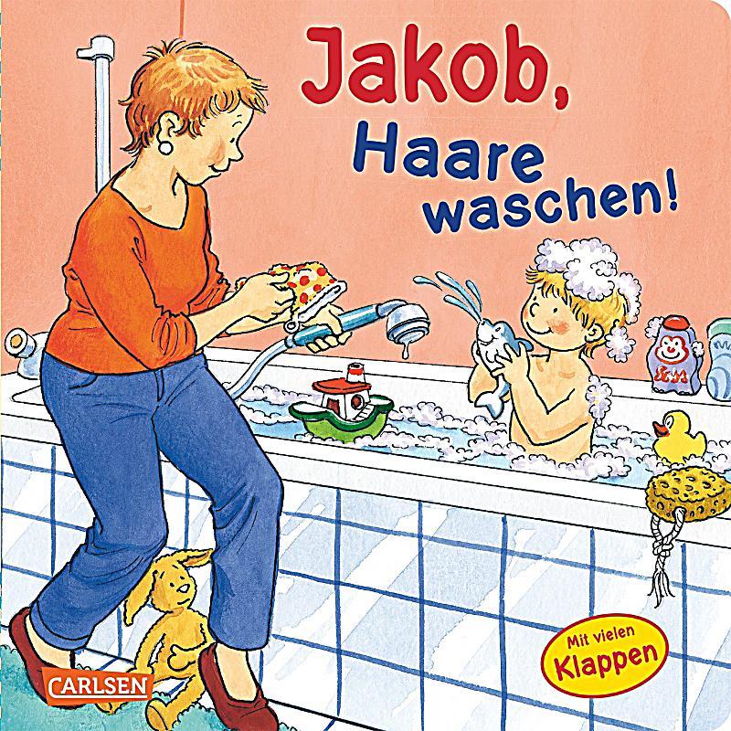 Jakob, Haare waschen! Buch jetzt bei Weltbildch online  ~ Waschbecken Zum Haare Waschen