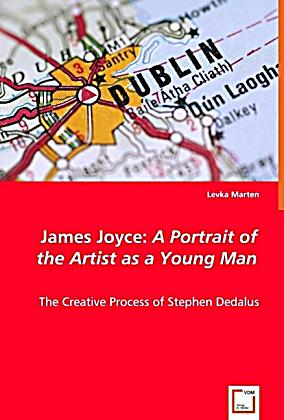 the chronicles of stephen dedalus in james joyces a portrait of the artist as a young man While scholars disagree on the extent to which joyce's life affected his fictional narrative in the novel, most of them concur that stephen dedalus is both the protagonist of the novel, as well as the persona (latin, meaning mask) behind which joyce paints his fictional portrait of the artist and of the young man a close.