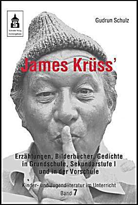 James Krüss' Erzählungen, Bilderbücher, Gedichte in Grundschule, Sekundarstufe I und in der Vorschule | Weltbild.ch - james-kruess-erzaehlungen-bilderbuecher-gedichte-in-072028666