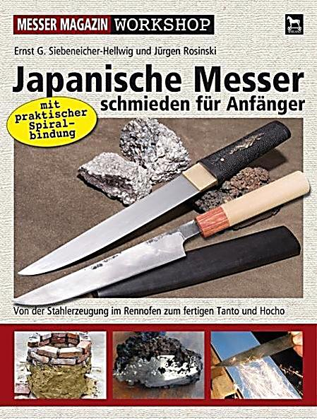 japanische messer schmieden f r anf nger buch portofrei kaufen. Black Bedroom Furniture Sets. Home Design Ideas