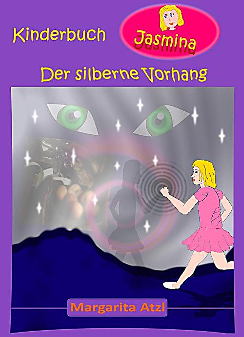 jasmina kinderbuch der silberne vorhang ebook. Black Bedroom Furniture Sets. Home Design Ideas