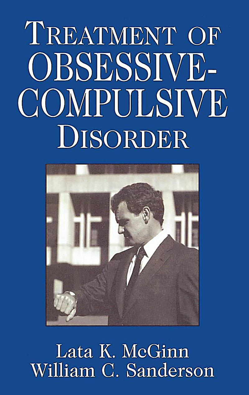 the nature and treatment of obsessive compulsive disorder Finally a natural supplement for ocd like you, millions of people are returning to nature for answers to their greatest health issues it's a fact, 95% of the people who use conventional medications get rid of their symptoms temporarily but usually end up worse than when they started.
