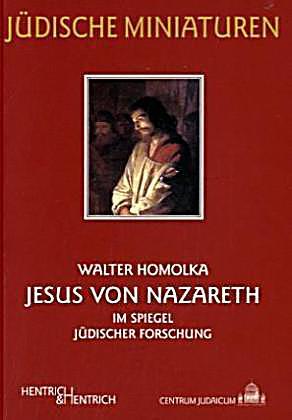 Jesus von nazareth im spiegel j discher forschung buch for Spiegel jesus