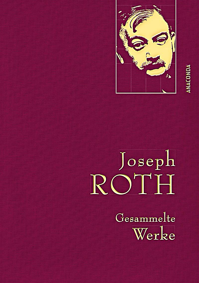 joseph roth gesammelte werke buch bei bestellen. Black Bedroom Furniture Sets. Home Design Ideas