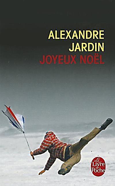 Joyeux no l buch von alexandre jardin bei for Alexandre jardin epub