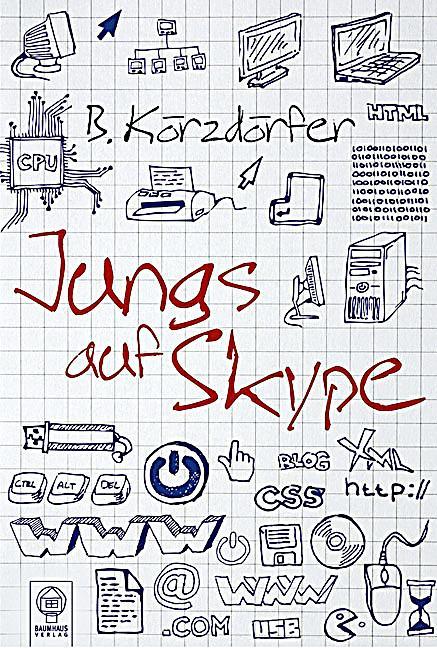 Jungs auf Skype Buch jetzt bei Weltbild.de online bestellen