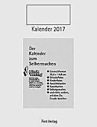 kalender zum selbermachen 2017 kalender bei kaufen. Black Bedroom Furniture Sets. Home Design Ideas