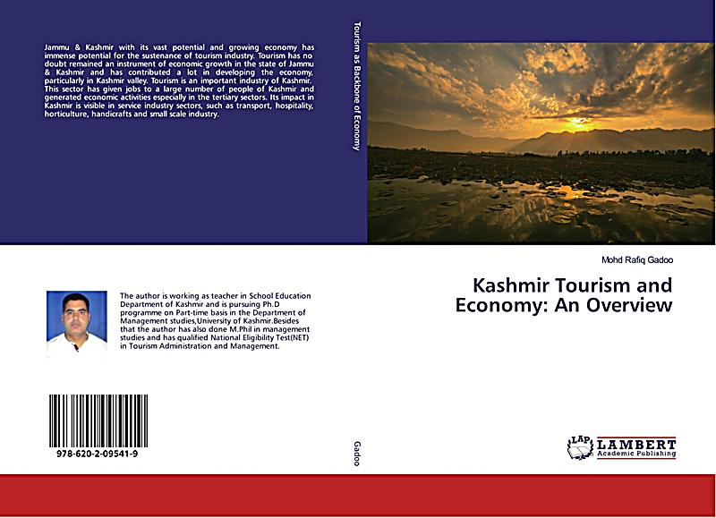 jammu and kashmir economy an overview The jammu and kashmir economy depends mostly on traditional form of occupation unaffected and unaltered by modern day industrial developments and changing times, the indigenous traditional occupations of farming, animal husbandry and horticultureforms the backbone of the economy of the state of jammu and kashmir.